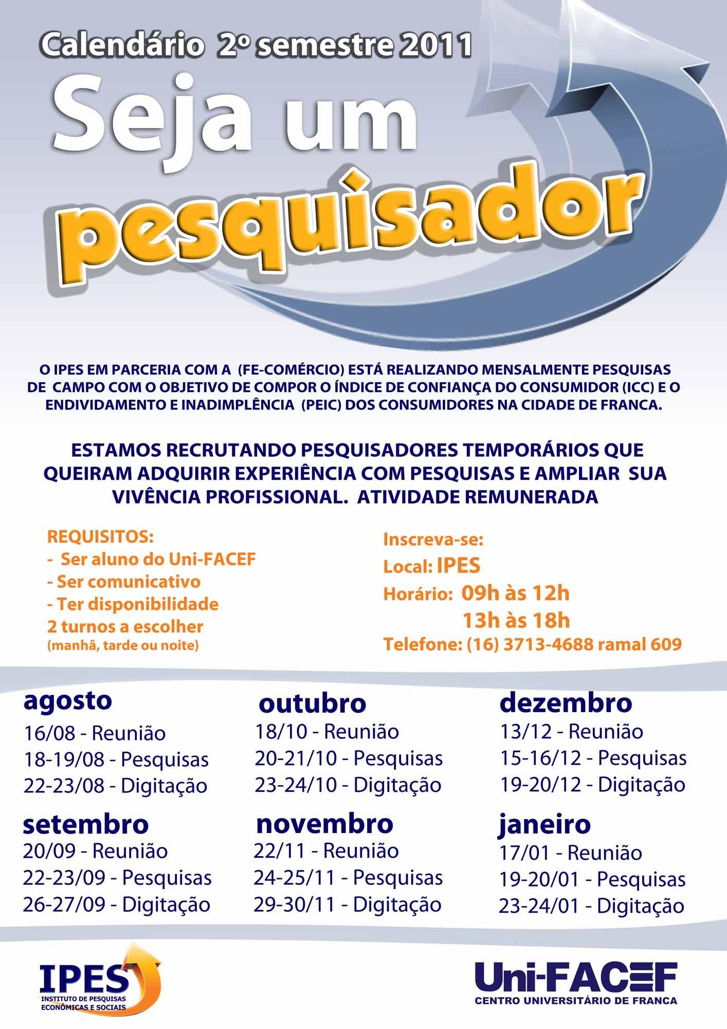 Seja um pesquisador – Calendário 2º semestre 2011