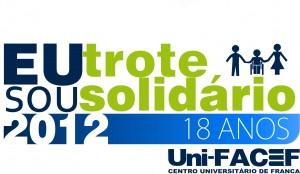 """Aberto oficialmente o Trote Solidário 2012 do Uni-FACEF – """"Meio Ambiente. Eu quero inteiro!"""""""