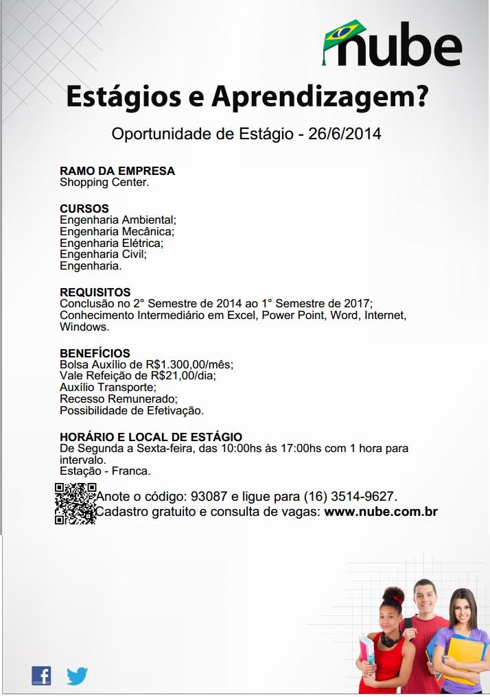Oportunidade de Estágio para os cursos Engenharia Ambiental;  Engenharia Mecânica;  Engenharia Elétrica;  Engenharia Civil;  Engenharia.