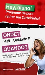 Santander entrega carteirinhas para estudantes Uni-FACEF