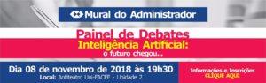 Inscrições abertas para o último Painel de Debates desse ano. O tema é Inteligência Artificial